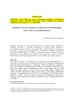 MACHADO, Lucília Regina de Souza . Diferenciais inovadores na