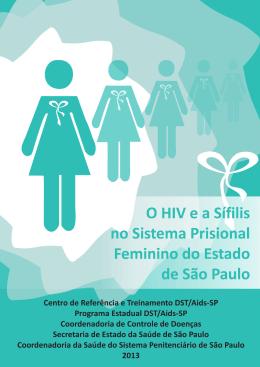 HIV e a Sífilis no Sistema Prisional Feminino do Estado de São Paulo