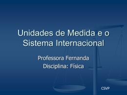 2 Unidades de Medida e o Sistema Internacional