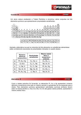 Um aluno estava analisando a Tabela Periódica e