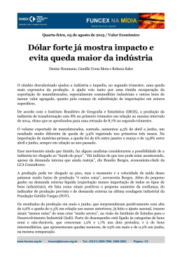 Dólar forte já mostra impacto e evita queda maior da
