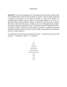 DESAFIOS Questão 01. Escreva um programa em C que apresente