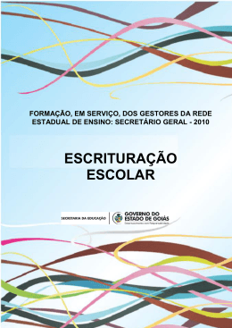 escrituração escolar - Secretaria da Educação do Estado de Goiás