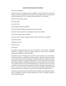 NORMAS PARA PUBLICAÇÃO DOS ARTIGOS Limite: de 15 a 40