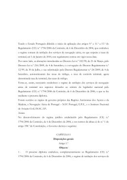 Tendo o Estado Português diferido o início de aplicação dos artigos