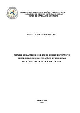 análise dos artigos 306 e 277 do código de trânsito