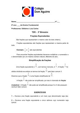 TER - 2º Bimestre Frações Equivalentes Simplificação de frações