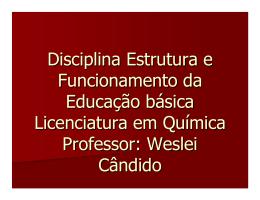Disciplina Estrutura e Funcionamento da Educação básica