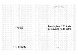 Resolução n.º 333, de 4 de novembro de 2003