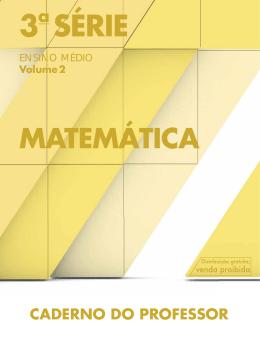 Matematica_EM_3S-Vol 2- prof - Diretoria de Ensino
