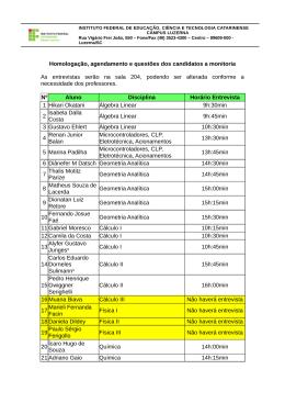 Homologação, agendamento e questões dos candidatos a