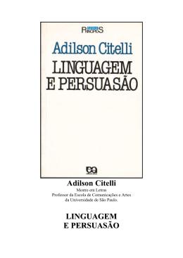 Adilson Citelli - LINGUAGEM E PERSUASÃO