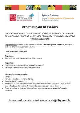 OPORTUNIDADE DE ESTÁGIO Interessados enviar currículo para