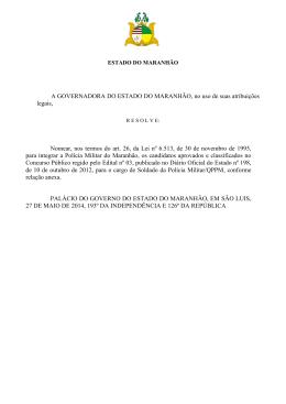 A GOVERNADORA DO ESTADO DO MARANHÃO, no uso de suas