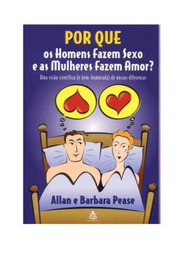 Por que os Homens Fazem Sexo e as Mulheres Fazem Amor