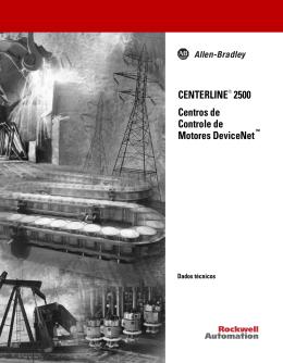CENTERLINE® 2500 Centros de Controle de Motores DeviceNet