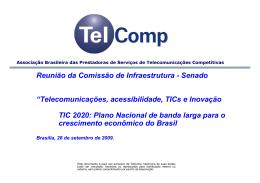 """""""TIC 2020: Plano Nacional de banda larga para o"""