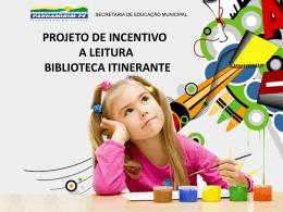 projeto de incentivo a leitura biblioteca itinerante