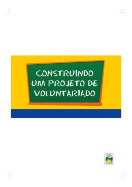 CONSTRUINDO UM PROJETO DE VOLUNTARIADO