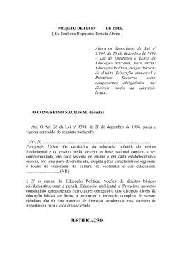PROJETO DE LEI Nº DE 2015. ( Da Senhora Deputada