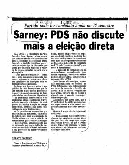 Sarney: PDS não discute mais a eleição direta