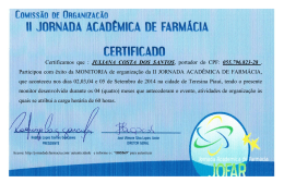 Certificamos que : JULIANA COSTA DOS SANTOS, portador do