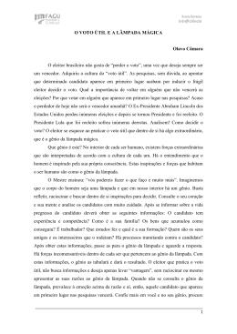 O VOTO ÚTIL E A LÂMPADA MÁGICA Olavo Câmara O eleitor