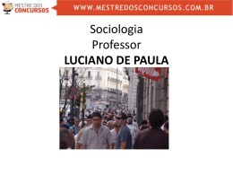 Sociologia Professor LUCIANO DE PAULA