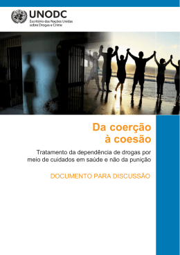 Da coerção à coesão - United Nations Office on Drugs and Crime