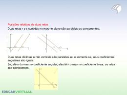 Posições relativas de duas retas Duas retas res contidas no mesmo