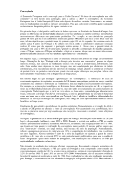 Convergência A Economia Portuguesa está a convergir para a