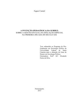 Fagner Carniel A INVENÇÃO (PEDAGÓGICA) DA SURDEZ: SOBRE