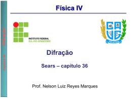 Parte 4: Sears Capítulo 36 - Prof. Nelson Luiz Reyes Marques
