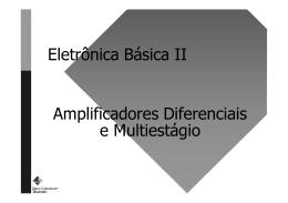 Slides de Eletrônica Básica II: Circuitos Baseados em Transistores