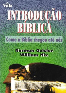 Introdução Bíblica – Como a Bíblia Chegou Até Nós