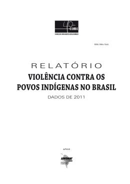 VIolênCIa ContRa os poVos InDígenas no BRasIl – DaDos