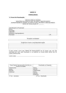 ANEXO II FORMULÁRIOS 1) Termo de Fiscalização