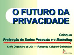 O FUTURO DA PRIVACIDADE
