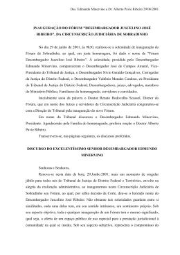 Des. Edmundo Minervino e Dr. Alberto Pavie Ribeiro