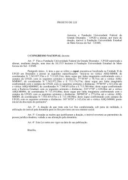 PROJETO DE LEI Autoriza a Fundação Universidade Federal da