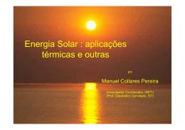 Energia Solar : aplicações térmicas e outras