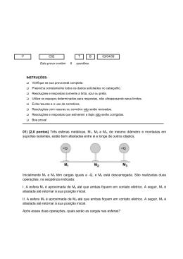 01) [2,0 pontos] Três esferas metálicas, M1, M2 e M3, de mesmo