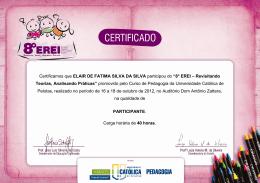 Certificamos que ELAIR DE FATIMA SILVA DA SILVA participou do