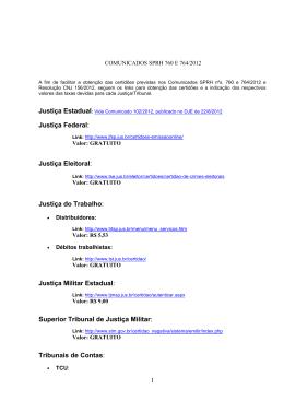 1 Justiça Federal: Justiça Eleitoral: Justiça do Trabalho : Justiça