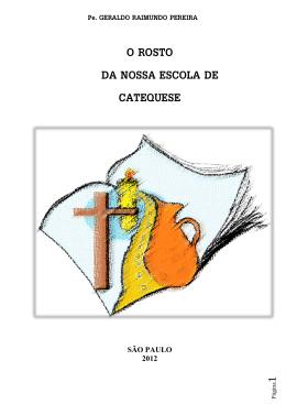 O ROSTO DA NOSSA ESCOLA DE CATEQUESE
