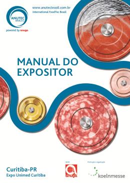 Prezado EXPOSITOR, Este manual foi elaborado para orientar e