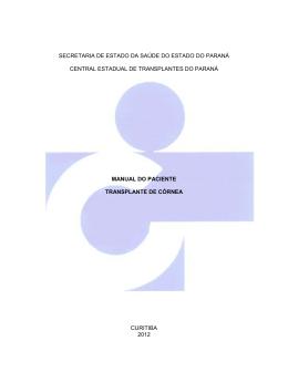 Este Manual se destina ao paciente com indicação de transplante