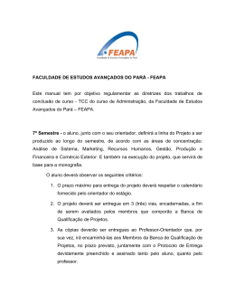 FEAPA Este manual tem por objetivo regulamentar as diretrizes dos