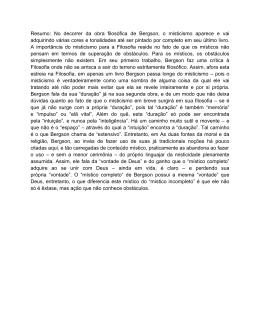 Resumo: No decorrer da obra filosófica de Bergson, o misticismo