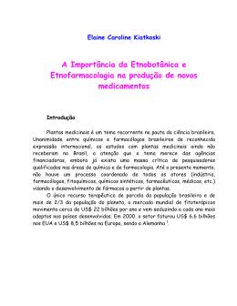 Importância da Etnobotânica e Etnofarmacologia para a descoberta